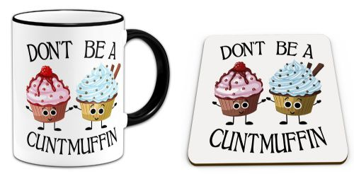 Set of Don't Be A Cuntmuffin Funny Rude Muffin Novelty Gift Mug & Coaster - Black Handle/Rim